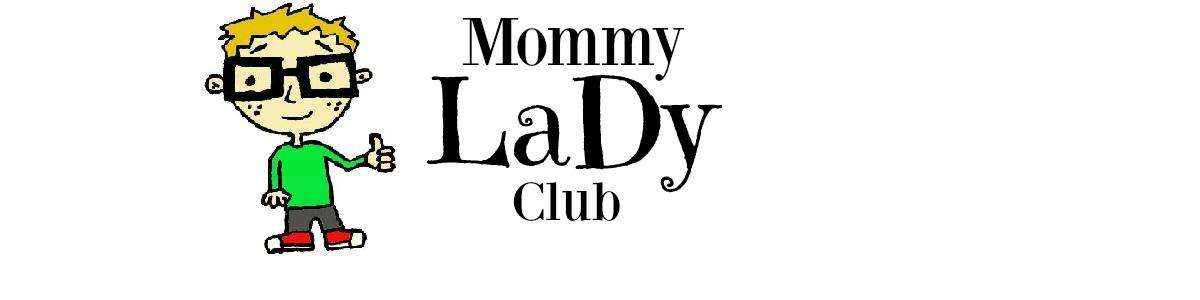 mommy lady club